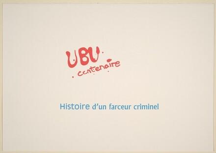 Ubu Centenaire