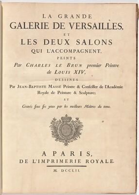 La Grande Galerie de Versailles, et les deux salons qui l'accompagnent (The Grand Gallery of Versailles and Two Accompanying Salons)