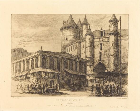 Le Grand Chatelet, Paris, vers 1780 (The Grand Chatelet, Paris, about 1780)