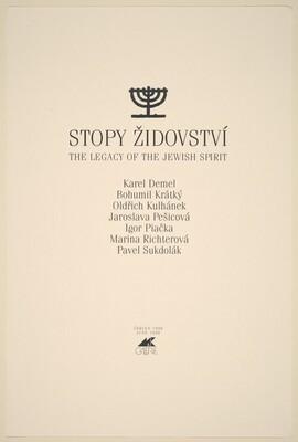 Stopy Zidovství (Legacy of the Jewish Spirit)