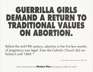 Guerrilla Girls Demand a Return to Traditional Values on Abortion