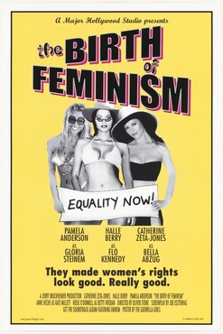 A Major Hollywood Studio Presents: The Birth of Feminism