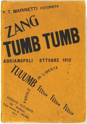 Zang Tumb Tuuum: Adrianopoli Ottobre 1912: Parole in Libertà