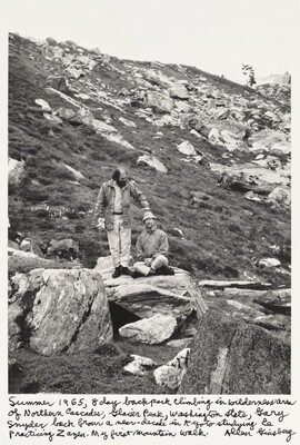 Summer 1965, 8 day backpack climbing in wilderness area of Northern Cascades, Glacier Park, Washington State, Gary Snyder back from a near-decade in Kyoto studying & practicing Zazen. My first mountain walk.