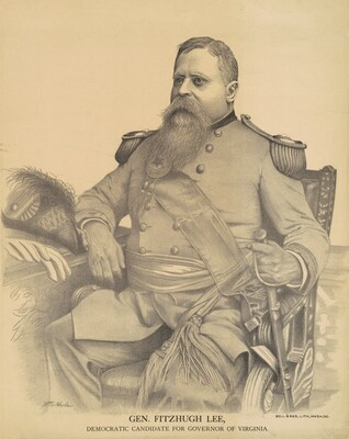 General Fitzhugh Lee, Democratic Candidate for Governor of Virginia