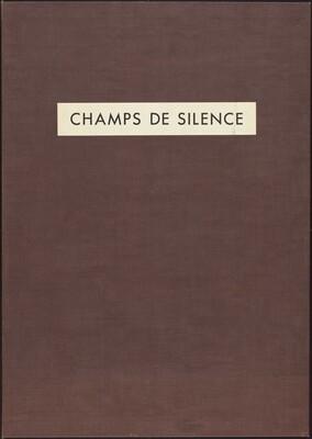 Les Phénomènes: Champs de silence