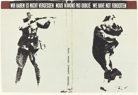 Wir haben es nicht vergessen: Nous n'avons pas oublié: We have not forgotten