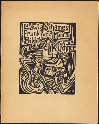 Ludwig Schames Frankfurt a Main Bilder von E L Kirchner (Ludwig Schames Frankfurt a Main Pictures by E L Kirchner)