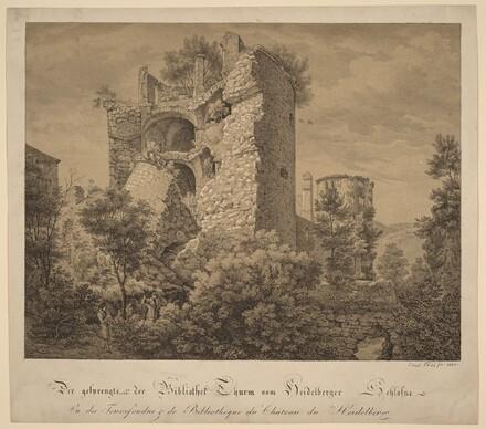 Der Gesprengte und der Bibliotheke Thurm von Heidelberger Schloß (The Exploded Tower and the Library of Heidelberg Castle)