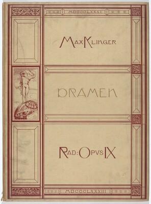 Dramen: VI Motive in X Blättern. Radierungen Opus IX