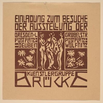 Einladung...Ausstellung der Kuenstlergruppe Brücke (Invitation to an Exhibition of the Artists' Group Brücke)