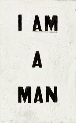 Untitled (I Am a Man)