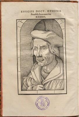 Annotationes Othonis Brunfelsii...in quatuor Euangelia & Acta Apostolorum...