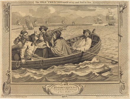 The Idle 'Prentice turn'd away, and sent to Sea