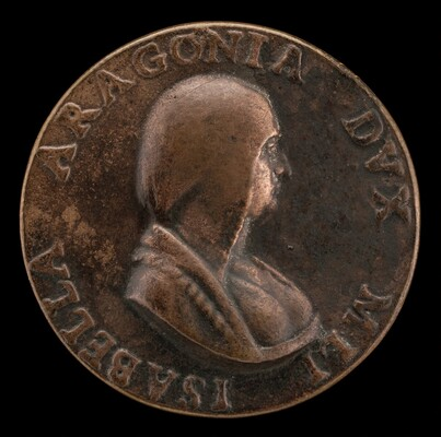 Isabella of Aragon, 1470-1524, Wife of Giangaleazzo Sforza, Duke of Milan, 1489 [obverse]