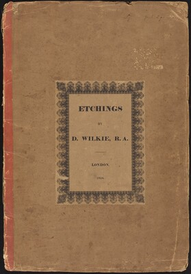Etchings by D. Wilkie, R.A.