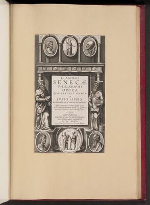 Title Page for L. Annaei Senecae Philosophi Opera Qvae Exstant Omnia a Ivisto Lipsio
